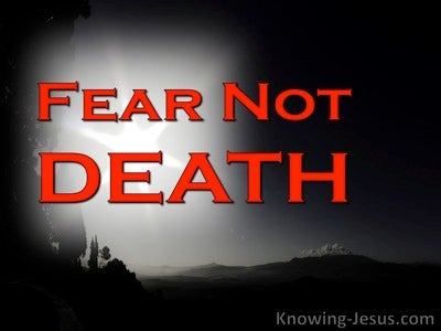 Fear Not Death (devotional)