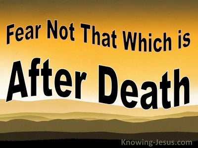 Fear Not That Which is After Death (devotional) (orange)