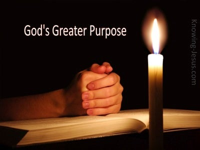 God's Greater Purpose (devotional)