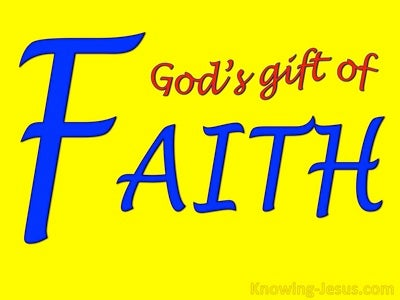 God's Gift Of Faith (devotional)