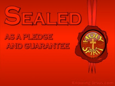 Ephesians 4:30 Sealed As A Pledge And Guarantee (red)