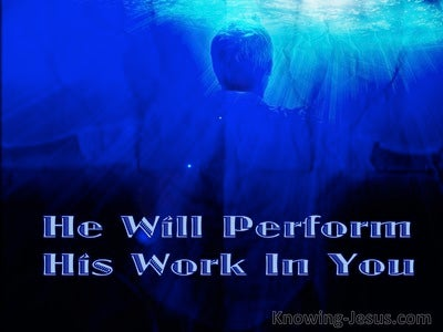 He WIll Perform His Work In You (blue)