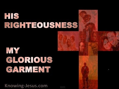 His Righteousness, My Glorious Garment (devotional)02-25 (brown)