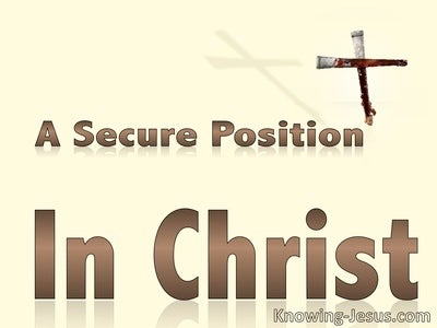 A Secure Position In Christ (devotional)08-01 (cream)