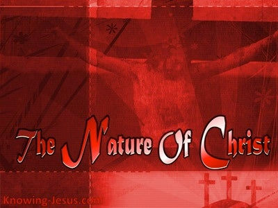 The Nature Of Christ (devotional)10-22 (red)
