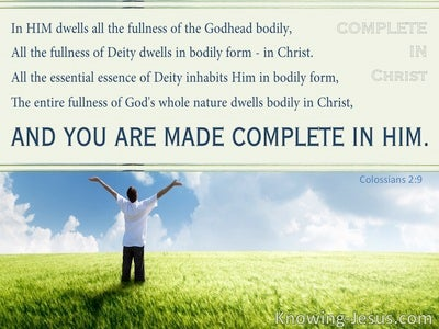 Colossians 2:9  Made Complete in Christ (devotional)12:17 (sage)