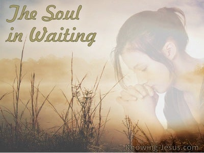 The Soul in Waiting (devotional)