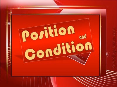 Position and Condition (devotional)