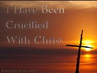 The Crucified Life (devotional) 2 - Galatians 2-20