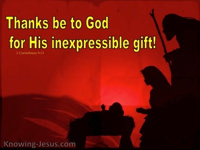 2 Corinthians 9:15 The Indescribable Gift (devotional)08:23 (red)