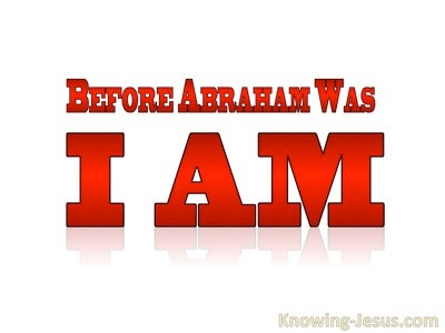 John 8:58 Before Abraham Was I Am (red)