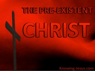 The Pre-Existent Christ (devotional) (red)