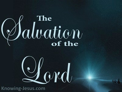 Isaiah 9:6 The Salvation Of The Lord (devotional)08:25 (navy)