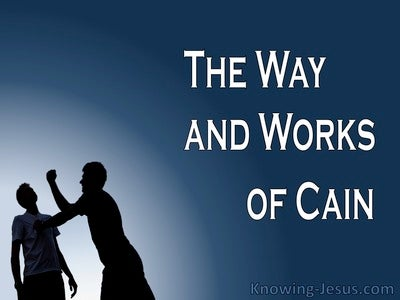 The Way and Works Of Cain (devotional) (blue) - Jude 1:11