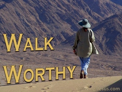 Ephesians 4:1 Walk Worthy (devotional)12:12 (brown)