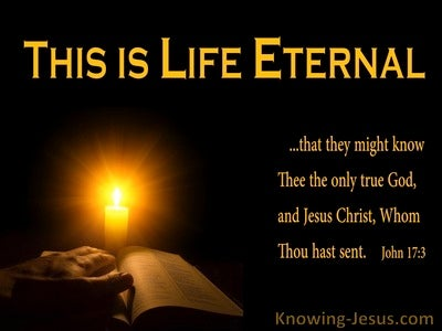 John 17:3 Life Eternal (devotional)03:16 (black)