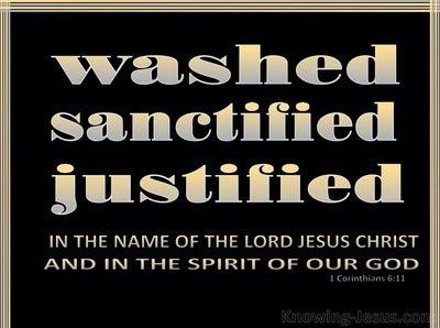 1 Corinthians 6:11 You Were Washed, Sanctified, Justified (black)