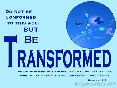 Romans 12:2 Be Transformed (devotional)10:03 (aqua)