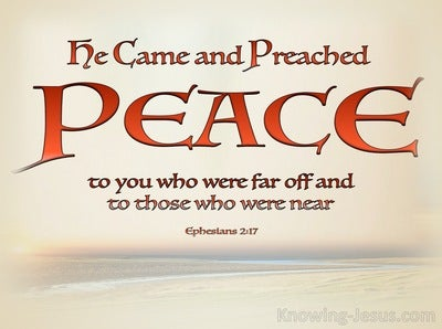 Ephesians 2:17 He Came and Preached Peace (red)