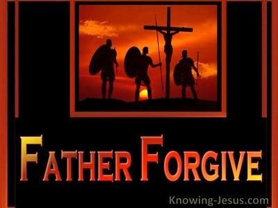 Luke 23:34 Father Forgive (devotional)09:08 (orange)