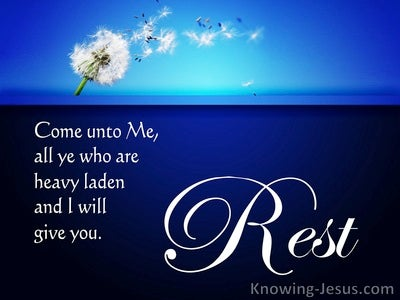 Matthew 11:28 God, My Rest (devotional)02:28 (blue)