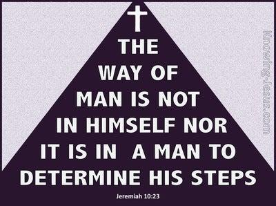 Jeremiah 10:23 The Way Of A Man (purple)