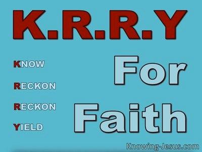 Romans 6:6 K.R.R.Y For Faith (devotional)04:06 (aqua)