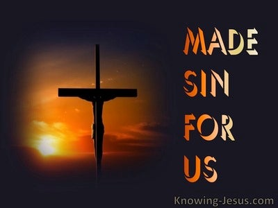 2 Corinthians 5:21 Made SIn For Us (devotional)09:22 (black)
