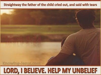 Mark 9:24 Lord I Believe Help My Unbelief (brown)