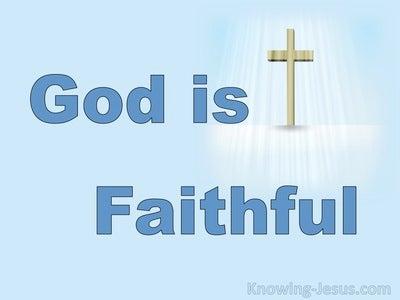 1 Corinthians 10:13  Our Faithful God (devotional)06:30 (blue)