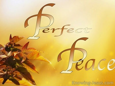 Isaiah 26:3 His Perfect Peace (devotional)06:26 (yellow)