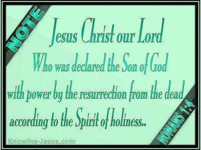 Romans 1:4 Jesus Christ Declared Son Of God (green)