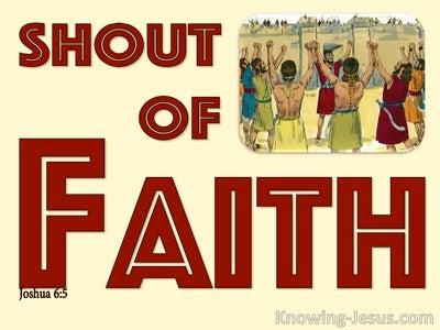Joshua 6:5  Shout Of Faith (devotional)11-09 (red)