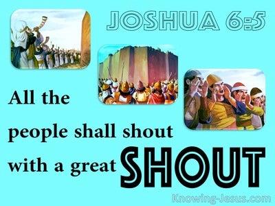 Joshua 6:5  Shout Of Faith (devotional)11-09 (blue)