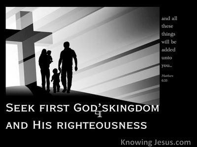 Matthew 6:33 Seek First The Kingdom Of God (black)