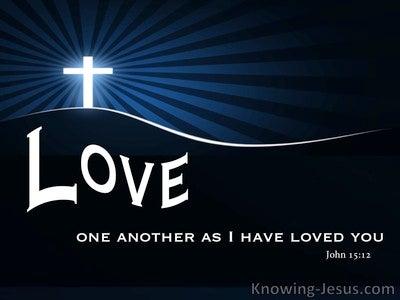 John 15:12 The Highest Love (devotional)02:07 (black)