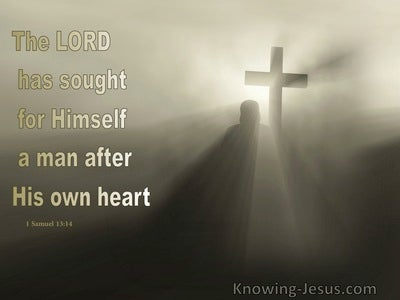 1 Samuel 13:14 The Man After God's Own Heart (devotional)08:16 (beige)