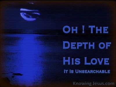 Romans 11:33 The Riches Of His Love (devotional)03:23 (black)