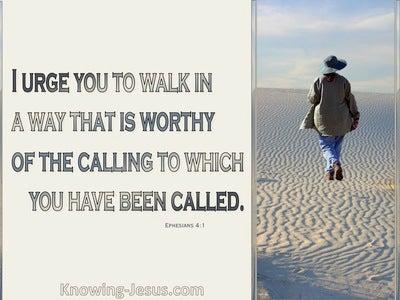 Ephesians 4:1 Walk Worthy (devotional)12:12 (beige)