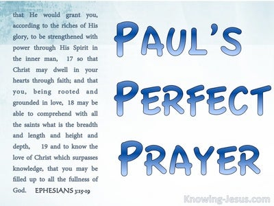 Ephesians 3:15 Paul's Perfect Prayer (devotional)12:05 (blue)