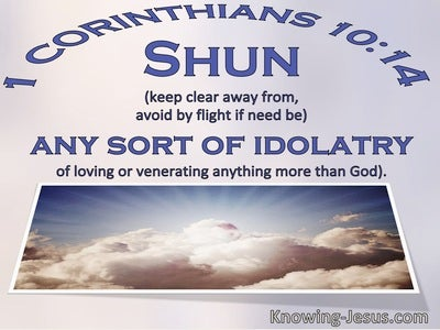 1 Corinthians 10:14 Shun Any Sort Of Idolatry (windows)07:24