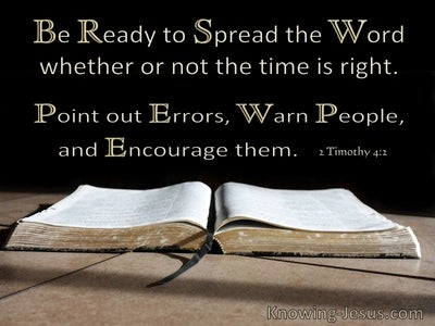 2 Timothy 4:2 Be Ready To Spread The Word In Season And Out Of Season (windows)11:12