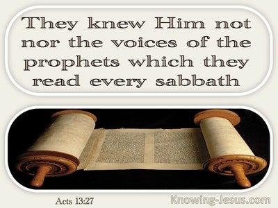 Acts 13:27 They Knew Him Not Nor The Voices Of The Prophets (windows)02:06