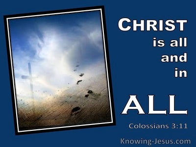 Colossians 3:11 Christ Is All In All (windows)12:20