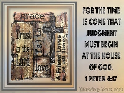 1 Peter 4:17 The Time Is Come that Judgement Must Begin At The House Of God (utmost)05:05