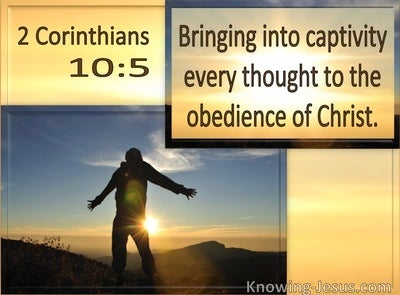 2 Corinthians 10:5 Bringing Into Captivity Every Thought In Obedience To Christ (utmost)09:09