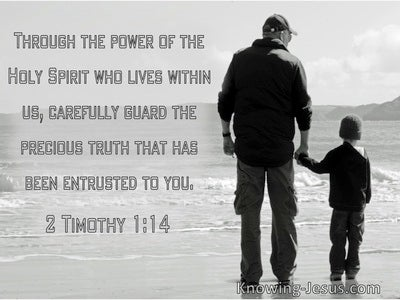 2 Timothy 1:14 Through The Power Of The Holy Spirit Who Lives In Us (windows)11:18
