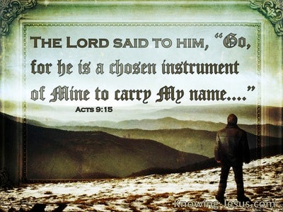 Acts 9:15 He Is A Chosen Instrument Of Mine (windows)02:27