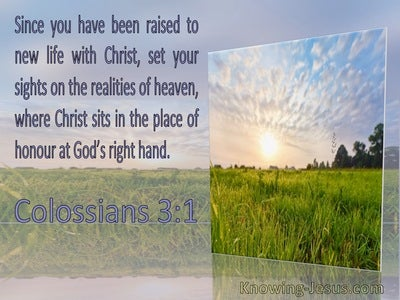 Colossians 3:1 Set Your Sight On The Realities Of Heaven Where Christ Sits (windows)09:21