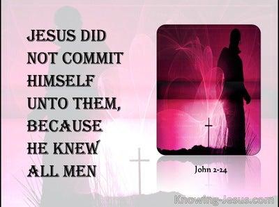 John 2:24 Jesus Knew All Men (black)